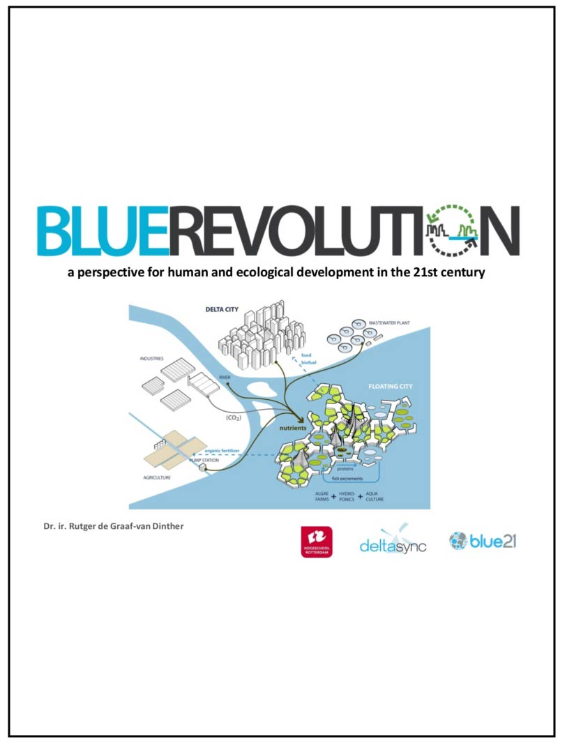 Blue Revolution: A perspective for human and ecological development in the 21st century