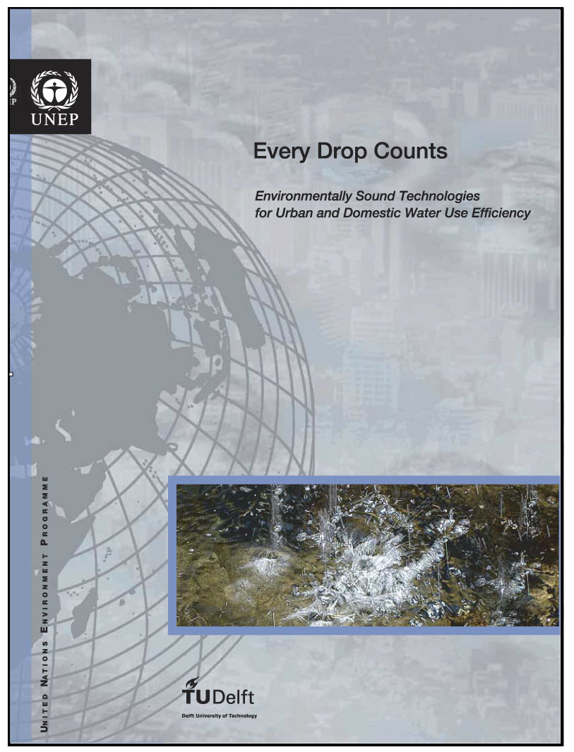 Every Drop Counts: Environmentally Sound Technologies for Urban and Domestic Water Use Efficiency